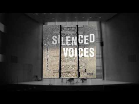 Black Oak Ensemble: Silenced Voices